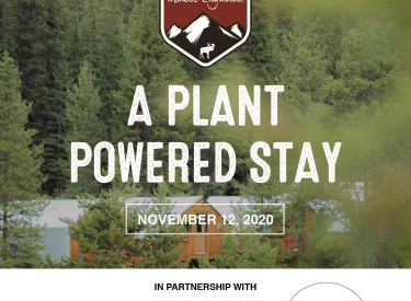 Plant Powered Stay at Mount Engadine Lodge