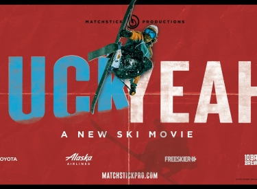 Matchstick Productions - Huck Yeah! Ski Movie